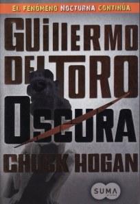 Oscura, novela de Guillermo del Toro
