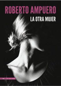 La otra mujer, de Roberto Ampuero, No. 1 en Chile