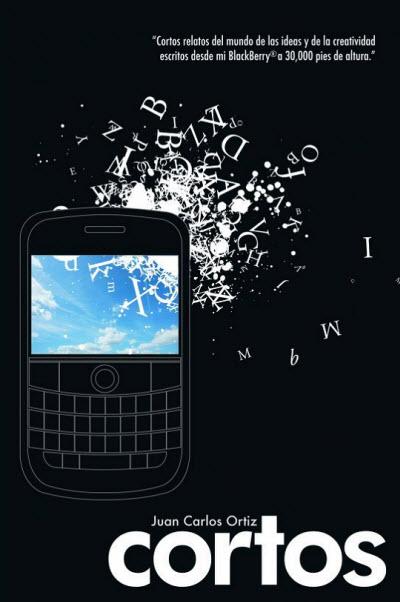 """""""Cortos"""": primer libro escrito en un BlackBerry a 30.000 pies dealtura"""