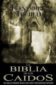 La Biblia de los caídos de Fernando Trujillo Sanz