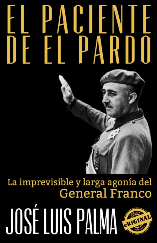 La imprevisible y larga agonía del General Franco