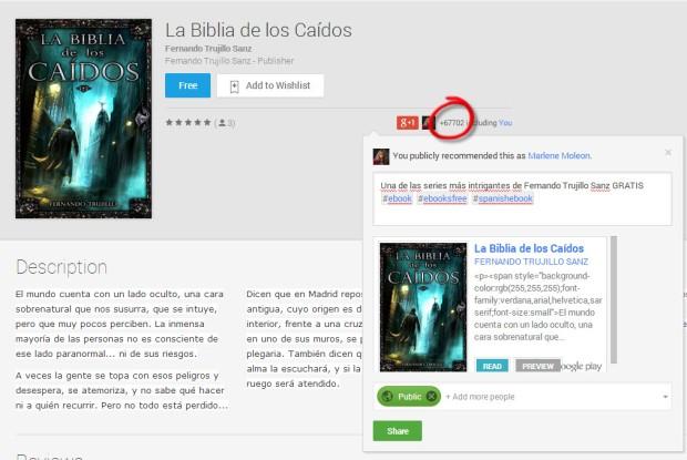 Una de las ventajas de Google Play es la relación directa con Google +.  Por ejemplo La Biblia de los Caídos ha tenido 67 702 post en Google +.
