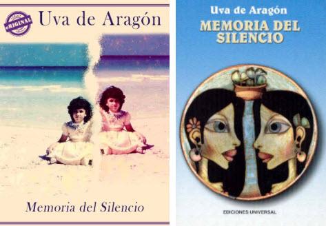 A la izquierda la edición como ebook de Eriginal Books. A la derecha la primera edición de Memoria del Silencio, Ediciones Universal