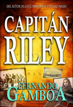 Capitan Riley de Fernando Gamboa