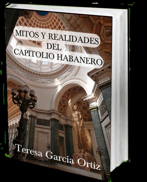 MITOS Y REALIDADES DEL CAPITOLIOHABANERO