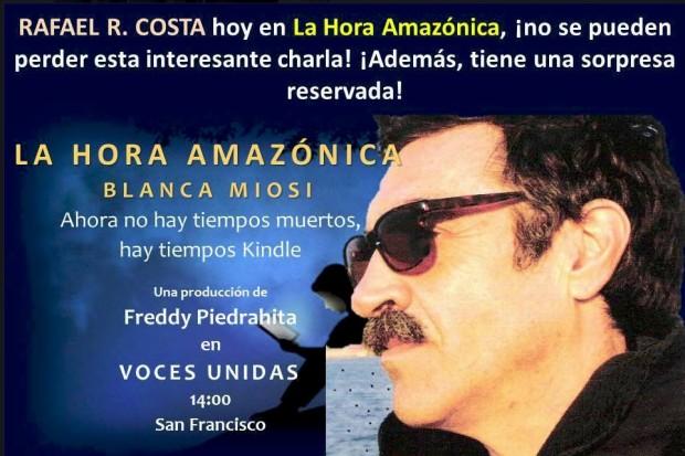 La hora amazónica No. 12  con Rafael R.Costa