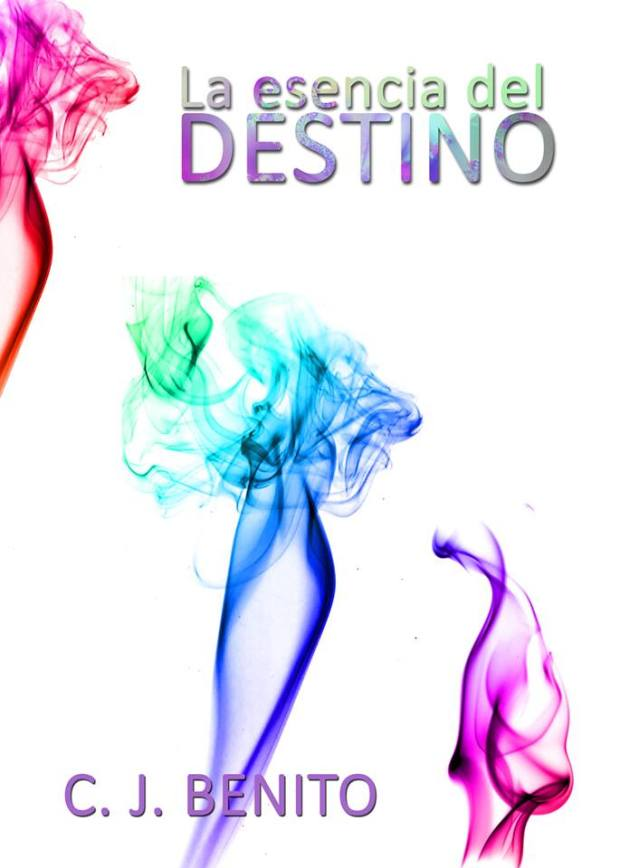 2 CONCURSO INDIE: LA ESENCIA DEL DESTINO DE C. J.BENITO