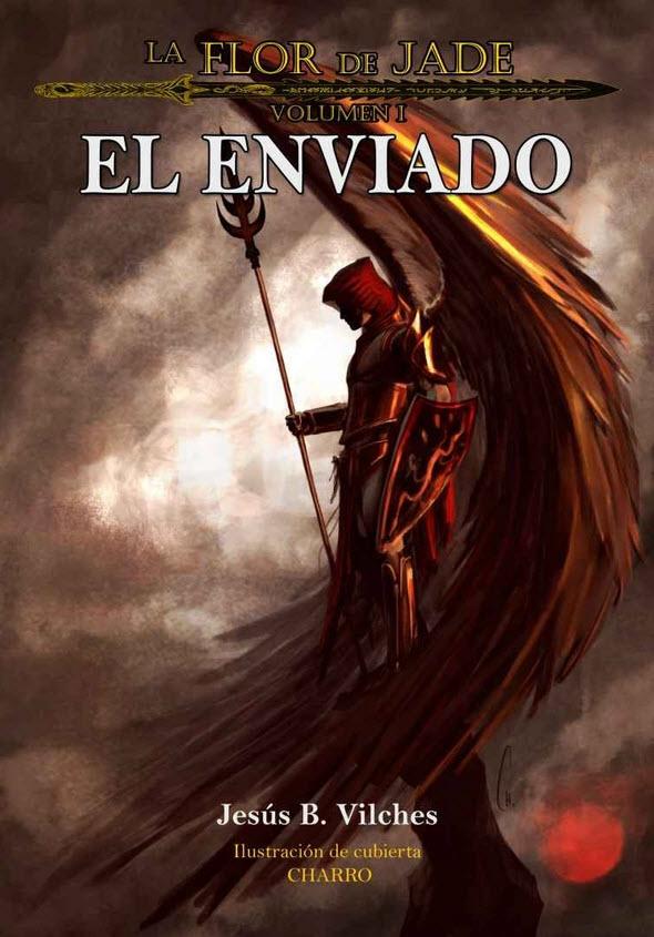 El enviado, de Jesús Vilches, uno de los libros beneficiados por Ebrolis