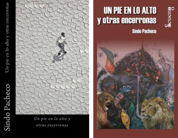 A la izquierda la primera edición publicada por La Pereza Ediciones. A la derecha la publicación por Letras Cubanas