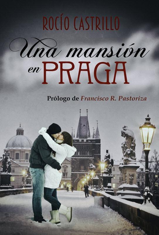 Una mansión en Praga, novela de Rocio Castrillo. Portada de Alexia Jorques
