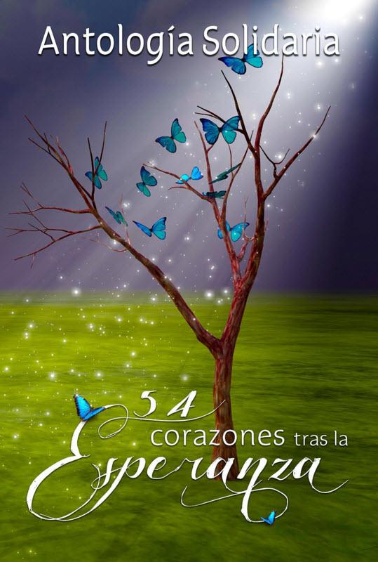 ANTOLOGÍA SOLIDARIA 54 CORAZONES TRAS LAESPERANZA